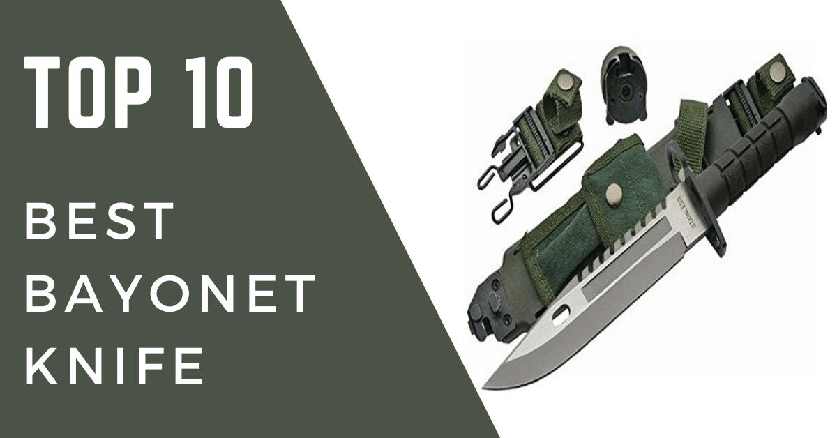 Best bayonet knife