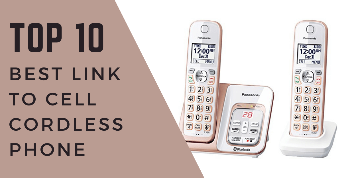 Best link to cell cordless phone